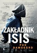 Zakładnik ISIS - Puk Damsgård - ebook