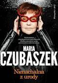 Nienachalna z urody - Maria Czubaszek - ebook + audiobook