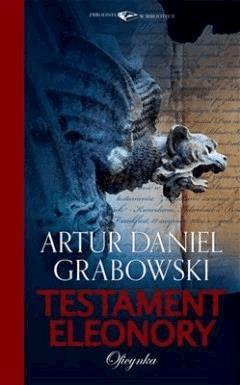 Testament Eleonory - Artur Daniel Grabowski - ebook