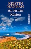 An fernen Küsten - Kristin Hannah - E-Book
