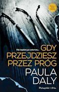 Gdy przejdziesz przez próg - Paula Daly - ebook