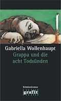 Grappa und die acht Todsünden - Gabriella Wollenhaupt - E-Book