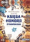 Księga humoru żydowskiego - Weronika Łęcka - audiobook