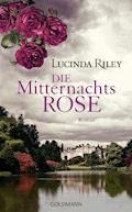 Die Mitternachtsrose - Lucinda Riley - E-Book