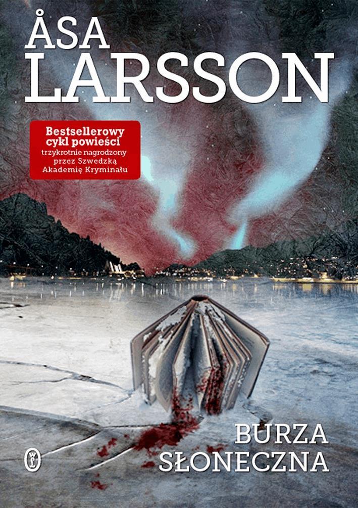 Burza słoneczna - Tylko w Legimi możesz przeczytać ten tytuł przez 7 dni za darmo. - Åsa Larsson