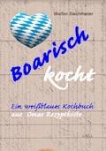 Boarisch kocht - Walter Bachmeier - E-Book