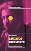 Stanisław Brzozowski. Nowoczesność - Maciej Urbanowski - ebook