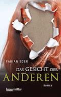 Das Gesicht der Anderen - Fabian Eder - E-Book