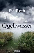Quellwasser - Pia Roth - E-Book