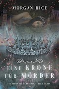 Eine Krone für Mörder (Ein Thron für Schwestern—Buch Sieben) - Morgan Rice - E-Book