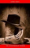 The Mysterious Rider - Zane Grey - ebook