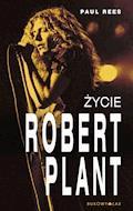 Robert Plant. Życie - Paul Rees - ebook