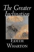 The Greater Inclination - Edith Wharton - ebook