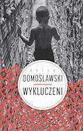 Wykluczeni - Artur Domosławski - ebook