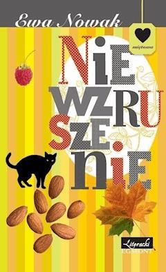 Niewzruszenie. Seria Miętowa - Ewa Nowak - ebook