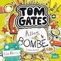 Tom Gates. Alles Bombe (Irgendwie) - Liz Pichon - Hörbüch