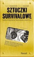 Sztuczki survivalowe - Paweł Frankowski, Witold Rajchert - ebook