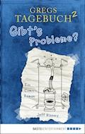 Gregs Tagebuch 2 - Gibt's Probleme? - Jeff Kinney - E-Book