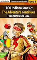 "LEGO Indiana Jones 2: The Adventure Continues - poradnik do gry - Michał ""Wolfen"" Basta - ebook"