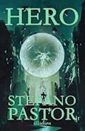 Hero - Stefano Pastor - ebook