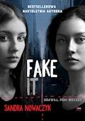 Fake it - Sandra Nowaczyk - ebook