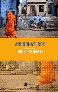 Indie rozdarte - Arundhati Roy - ebook