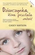 Dziewczynka, która przestała mówić - Casey Watson - ebook