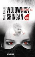 Wojownicy Shingan. Mistrzowie zła - Maciej Maciejski - ebook