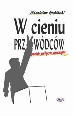 W cieniu przywódców - Stanisław Głąbiński - ebook