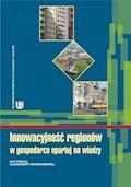 Innowacyjność regionów w gospodarce opartej na wiedzy - Aleksandra Nowakowska - ebook