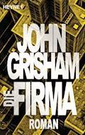 Die Firma - John Grisham - E-Book