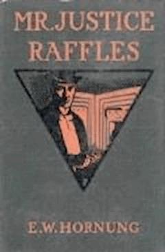 Mr. Justice Raffles - Ernest William Hornung - ebook