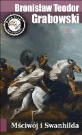 Mściwój i Swanhilda - Bronisław Teodor Grabowski - ebook
