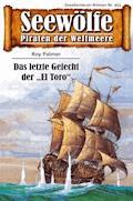 Seewölfe - Piraten der Weltmeere 455 - Roy Palmer - E-Book