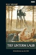 Tief unterm Laub - Ralf Kramp - E-Book
