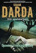 Opowiem ci mroczną historię - Stefan Darda - ebook + audiobook