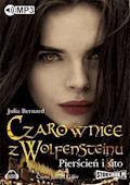 Czarownice z Wolfensteinu Tom 1 - Julia Bernard - audiobook