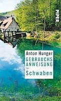 Gebrauchsanweisung für Schwaben - Anton Hunger - E-Book