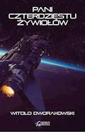 Pani Czterdziestu Żywiołów - Witold Dworakowski - ebook + audiobook