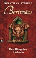 Bartimäus - Der Ring des Salomo - Jonathan Stroud - E-Book