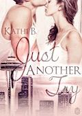 Just Another Try. - Kathi B. - E-Book