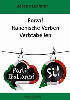 Forza! Italienische Verben - Verena Lechner - E-Book