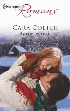 Azyl w górach - Cara Colter - ebook