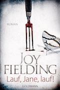 Lauf, Jane, lauf! - Joy Fielding - E-Book