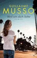 Weil ich dich liebe - Guillaume Musso - E-Book