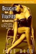 Bought by a Vampire #3: Paula's Price - Jade Bleu - E-Book