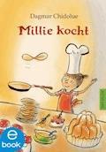 Millie kocht - Dagmar Chidolue - E-Book