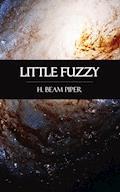 Little Fuzzy - H. Beam Piper - E-Book