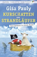 Kurschatten/Strandläufer - Gisa Pauly - E-Book