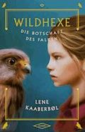 Wildhexe - Die Botschaft des Falken - Lene Kaaberbøl - E-Book